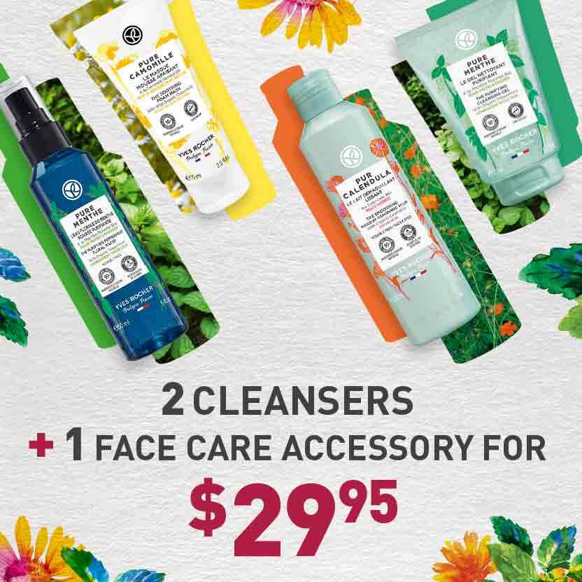 2 cleansers of your choice + 1 accessory for $29.95